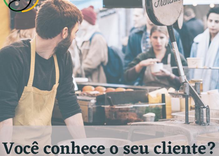 Você conhece o seu cliente?